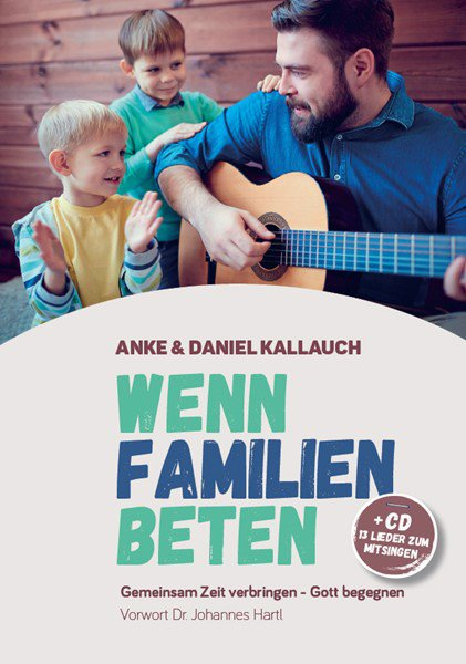 daniel-kallauch-wenn-familien-beten